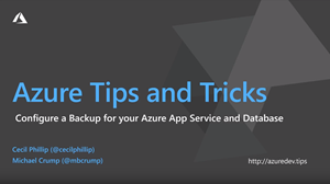 How to configure a backup for your Azure App Service thumbnail