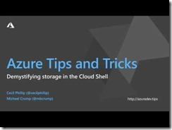 Thumbnail for Azure Tips and Tricks: How the Azure Cloud Shell uses storage video