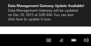 Data Management Gateway Auto-update is available