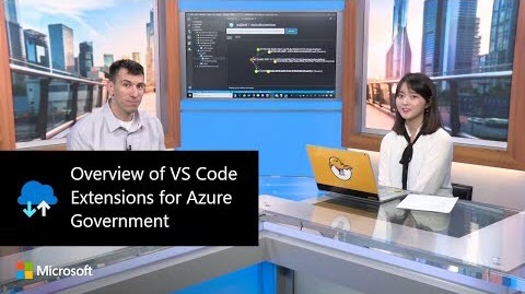 Thumbnail from Overview of VS Code Extensions for Azure Government on YouTube