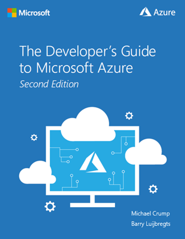 The Developer's Guide to Microsoft Azure