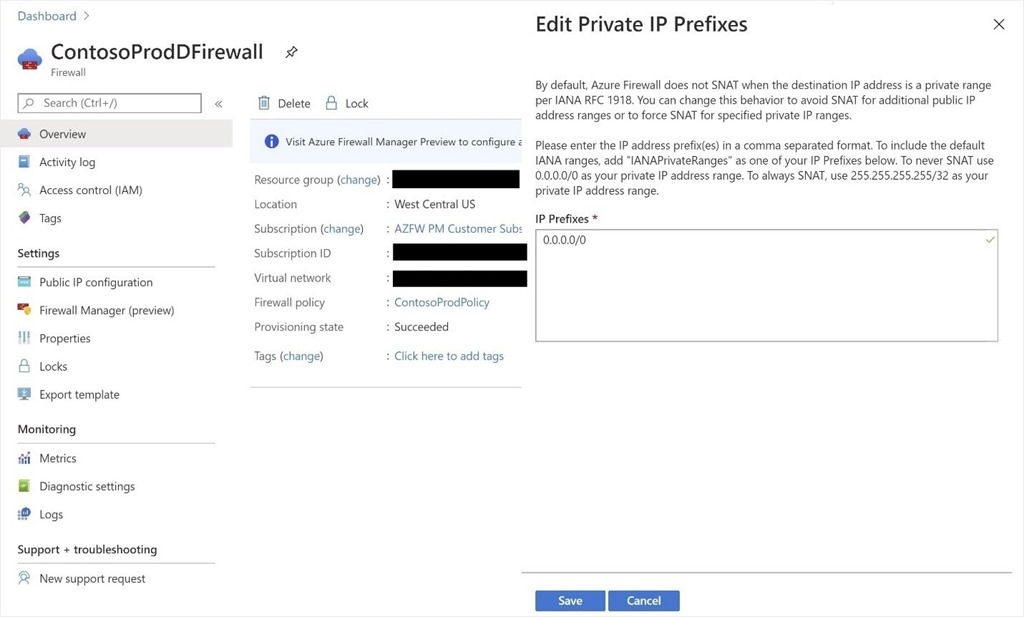 Azure Firewall configured to not SNAT regardless of the destination IP address by adding 0.0.0.0/0 as the private IP address range.