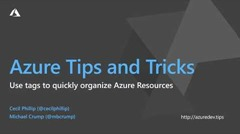 Screenshot from How to use tags to quickly organize Azure Resources video