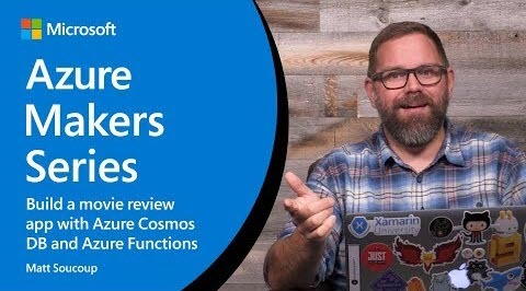 Thumbnail from Build a movie review app with Azure Cosmos DB and Azure Functions | Azure Makers Series from YouTube
