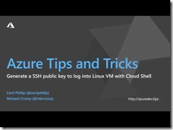 Thumbnail of Azure Tips and Tricks: How to generate an SSH public key to log into a Linux VM video
