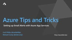 Thumbnail from How to set up e-mail alerts with Azure App Services