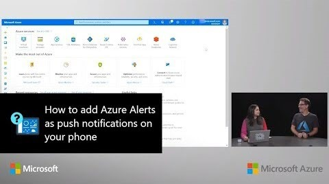 Thumbnail from How to add Azure Alerts as push notifications on your phone