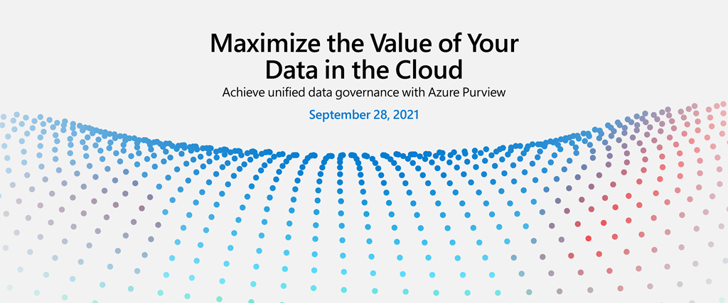 Maximize the Value of Your Data in the Cloud digital event on September 28