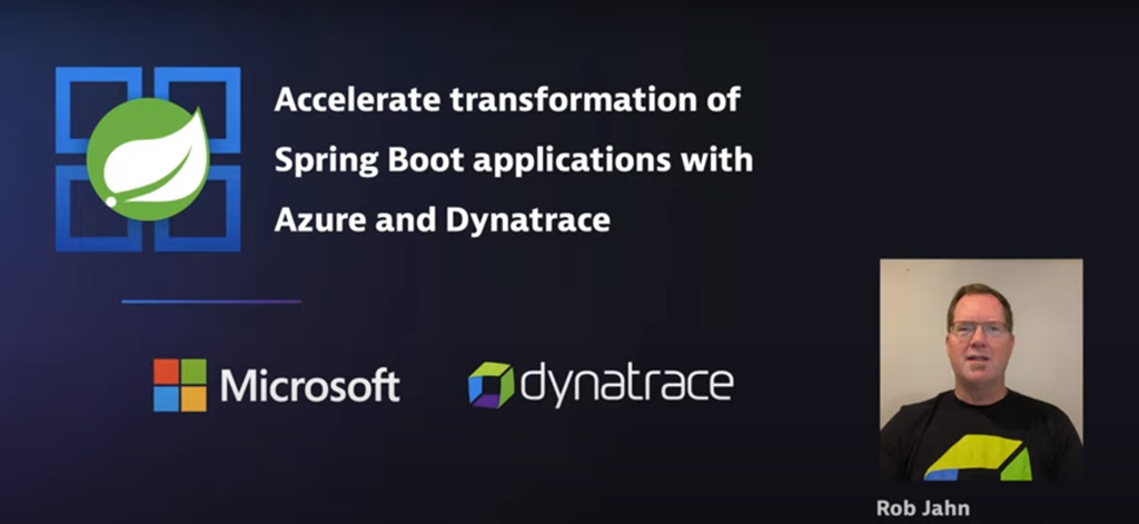 Accelerate transformation of Spring Boot applications with Azure and Dynatrace