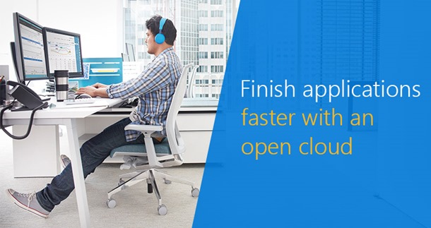 Finish applications faster with an open cloud