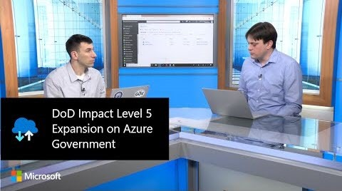 Thumbnail from DoD Impact Level 5 Expansion on Azure Government