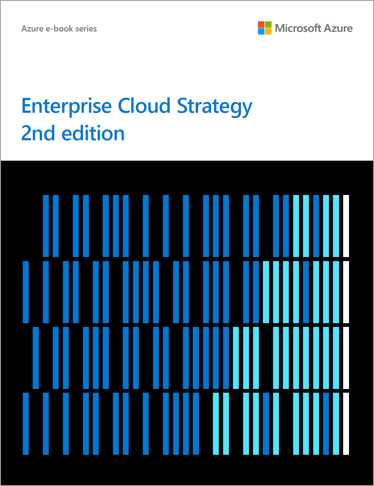 Enterprise cloud strategy e book microsoft azure this valuable asset for it and business leaders provides a comprehensive look at moving to the cloud as well as specific guidance on topics like fandeluxe Image collections