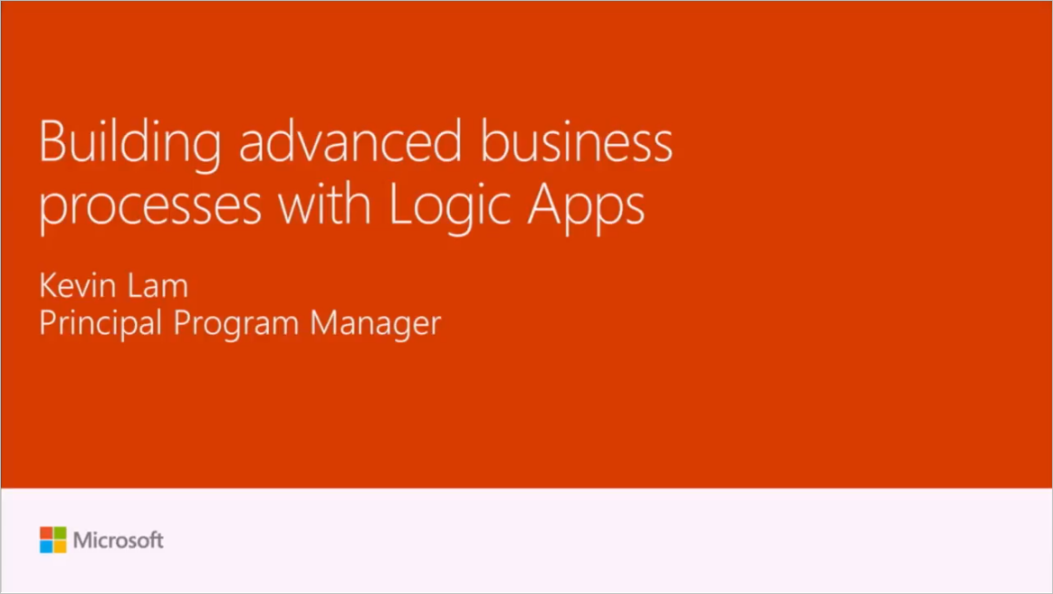 Building advanced business processes with Logic Apps