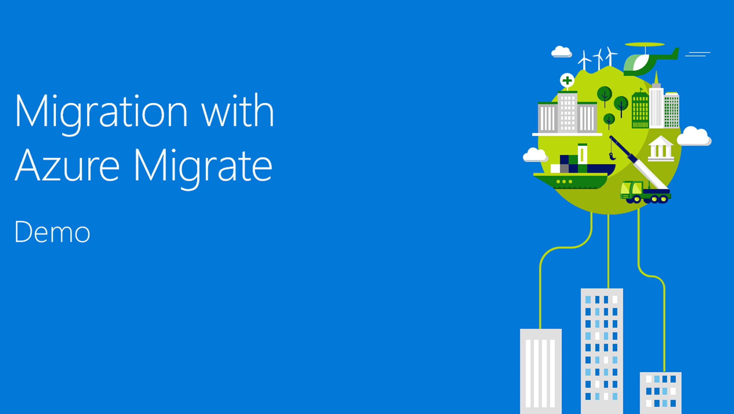 Migration with Azure Migrate
