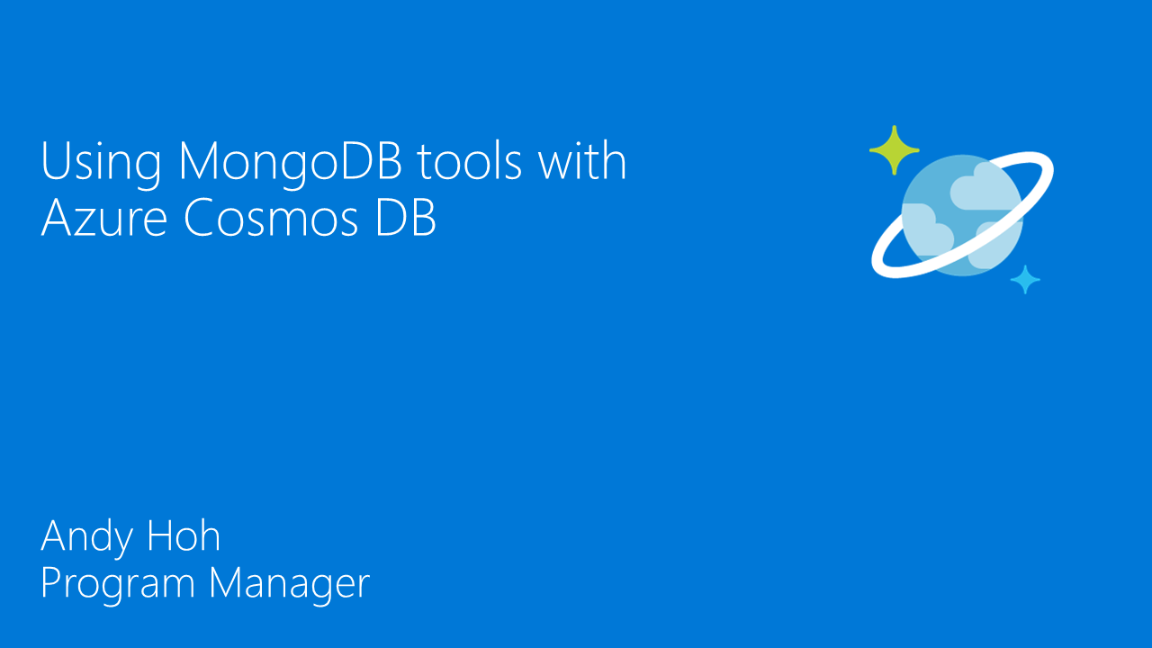 Using MongoDB tools with Azure Cosmos DB